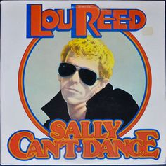 Lou Reed ‎– Sally Can't Dance