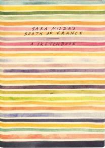 Sara Midda's South of France Sketchbook