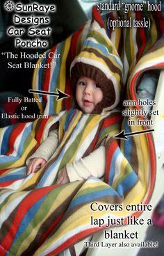 CUSTOM ORDER Car Seat Ponchos  Hooded Car Seat by SunRaye Designs  Wonder if it comes in adult sizes... Lol @Savannah Hopper