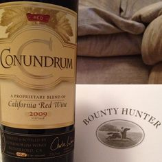 Conundrum Red. the white is delicious.
