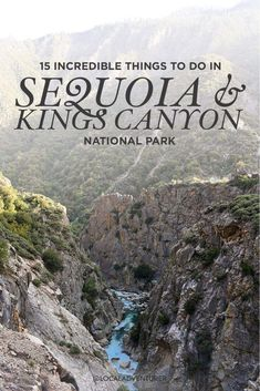 15 Incredible Things to Do in Sequoia National Park and Kings Canyon National Park California // Local Adventurer #sequoianationalpark #kingscanyon #california #usa #localadventurer