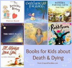 crayonfreckles: children's books about dying {the sunday parenting party}