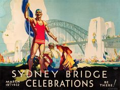 Annand & A. Whitmore Posters – Vintage Poster Sydney Bridge Celebrations D Annand D Whitmore 1932 Australian Posters Australia, Australia Tourism, Australia 2018, South Australia, Sydney City, Sydney Harbour Bridge, Australian Vintage, Airlie Beach, Brave New World