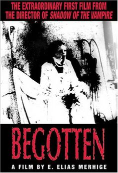 """Begotten: This is a """"true"""" experimental film. Filmed in overexposed black and white with no dialogue. In short, A God like figure commits suicide, some female (Earth?) impregnates herself with God's semen. When the """"child"""" is born, he is tortured and dies. Or, I might be completely wrong about everything! If you haven't seen it,watch it. If you understand it, please let me know!"""