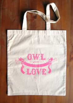 Valentine's Owl You Need is Love tote bag by oneowlplease on Etsy, £10.00