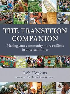"In 2008, the best-selling ""The Transition Handbook"" suggested a model for a community-led response to peak oil and climate change. Since then, the Transition idea has gone viral across the globe, from Italian villages and Brazilian favelas to universities and London neighborhoods. In contrast to the ever-worsening stream of information about climate change, the economy, and resource depletion, Transition focuses on solutions, on community-scale responses, on meeting new people, and on having…"