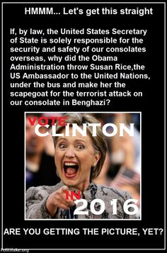 THE BENGHAZI COVER-UP: ARE YOU GETTING THE PICTURE YET?