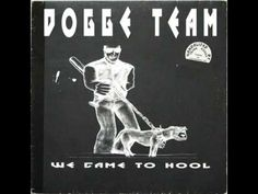 Dogge Team We Came To Hool Good Mob Mix