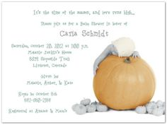 "The Great Pumpkin Baby Shower Invitations - Set of 20 by Storkie Express. $35.80. Baby Shower Invitations: ""The Great Pumpkin"" features an adorable baby sleeping while hugging a jumbo pumpkin. The baby is wearing a light orange knit cap. Smaller pumpkins"