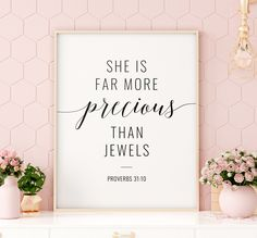 She Is Far More Precious Than Jewels Printable Art, Proverbs Bible Verse Print, Scripture Ver Christian Posters, Christian Wall Art, Printing Websites, Online Printing, Printable Art, Printables, Office Printers, Far More, Scripture Verses
