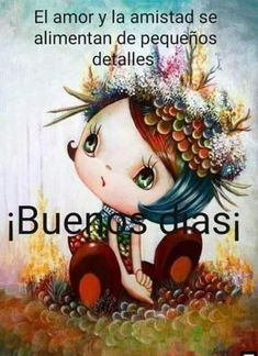Happy Day Quotes, Cute Good Morning Quotes, Good Day Quotes, Morning Greetings Quotes, Good Morning Love, Good Morning Wishes, Good Day Messages, Good Morning In Spanish, Spanish Inspirational Quotes