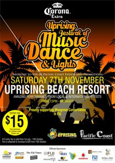 """Uprising festival of Music, Dance & Lights: Over 12 hours of non stop live entertainment, hailed the """"best party in Fiji"""""""