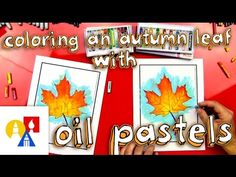 Coloring An Autumn Leaf With Oil Pastels (with a printable) - Art for Kids Hub