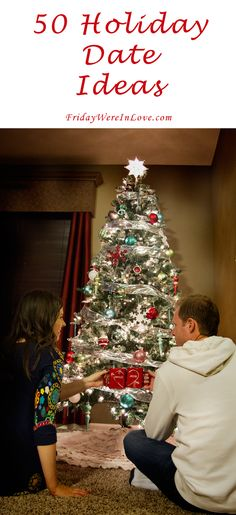 Holiday Date Ideas: 50 Christmas Date Ideas for the Holiday Season - Friday We're In Love: 50 Holiday Date Ideas. Christmas date ideas to make the most of the season! Christmas Date, Holiday Dates, All Things Christmas, Holiday Fun, Christmas Holidays, Holiday Decor, Holiday Ideas, Winter Date Ideas, Friday Holiday