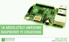 18 Absolutely Awesome Raspberry Pi Creations Anyone Can Do - Rasberry Pi, Raspberry, Printed Circuit Board, Canning, Electronics, Awesome, Raspberries, Home Canning, Consumer Electronics
