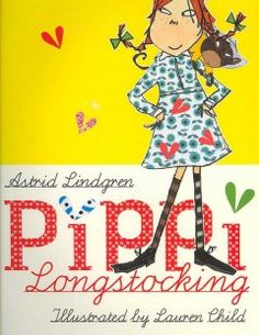 Pippi Longstocking by Astrid Lindgren, reading this to Miss 6 she loves the story and illustrations