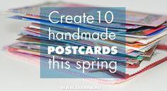Create 10 handmade postcards this spring! Sign up now for  iHanna's DIY Postcard Swap  #diypostcardswap #postcard via @ihanna