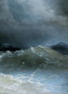 """""""I waited, as if the sea could make my decision for me.""""… Sylvia Plath Painting by Ivan Aivazovsky, Waves (detail), 1849."""
