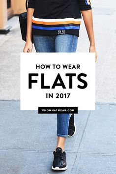 Forget your heels—you'll love these outfit ideas with flat shoes.