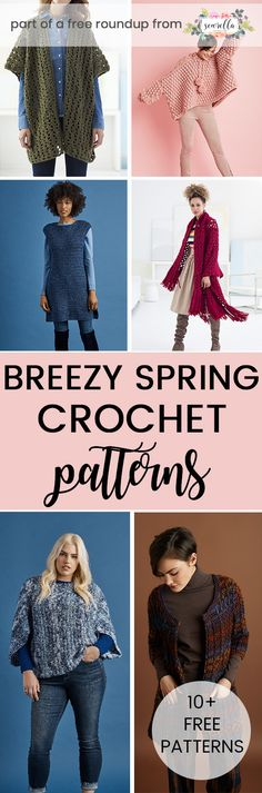 Crochet these easy breezy tops for spring with my free pattern roundup! This compilation includes ruanas, cardigans, pullovers, tunics, and other wearables.