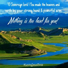 Nothing is to hard for You! #LovingJesusChrist ♡
