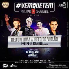 Bom Lazer - Seu fim de semana começa aqui: #VEMQUETEM  Felipe & Gabriel Exclusive no Porto do...