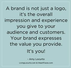 Branding Your #Photography Business - Free Tutorial Series by Amy Locurto for iHeartFaces.com #Quote