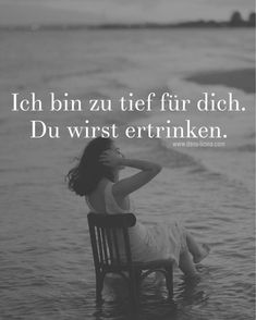 I am too deep for you. You will drown - Sprüche_lustiger Natur - The Stylish Quotes Nature Quotes, Spiritual Quotes, Nicola Tesla, Citation Nature, Sad Quotes, Inspirational Quotes, Definition Quotes, German Quotes, Thats The Way