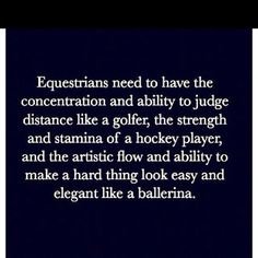 That's why equestrian was ranked #1 in the Olympics.