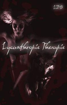 Lycanthropie Thérapie lectures #wattpad #fantastique #roman #taylormomsen #wolf #werewolf #blood