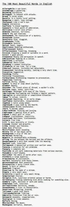 100 Most Beautiful Words in the English Language - Dr. Robert BeardThe 100 Most Beautiful Words in the English Language - Dr. Writing Words, Writing Help, Writing Skills, Writing A Book, Writing Tips, Writing Prompts, Writing Poetry, Start Writing, Essay Writing