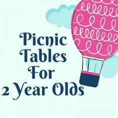 List of picnic tables for 2 year olds Picnic Tables, A Table, Old Love, 2 Year Olds, Christmas Toys, Crafts To Do, Kids And Parenting, More Fun, Promotion