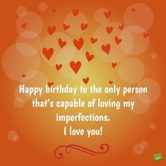 Happy birthday love quotes for him unique birthday wishes for lover funny birthday for him birthday Happy Birthday Quotes For Him, Birthday Wishes For Lover, Romantic Birthday Wishes, Happy Kids Quotes, Happy Birthday Boyfriend, Birthday Wish For Husband, Happy Birthday My Love, Birthday Wishes For Myself, Happy Birthday Images