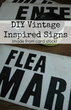 Vintage Inspired Signs Made From Foam Board