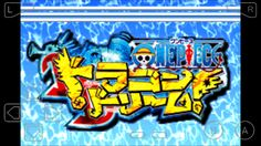 One Piece Dragon Dream Rom +Emulator [GBA] - One-Piece Games | Android, PS, PC, Online
