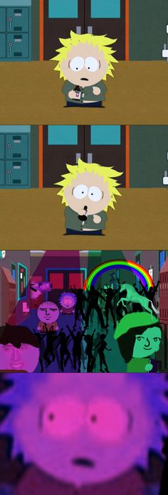South Park I laughed way too hard at this!!! XD that episode was messed up!!