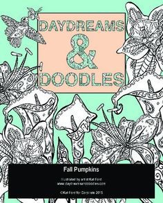 Two fall pumpkin coloring sheets from Daydreams And Doodles by artist Kat Ford.Fall Pumpkins by Kat Ford for Corpirate is licensed under a Creative Commons Attribution 4.0 International License.Based on a work at www.daydreamsanddoodles.com.Permissions beyond the scope of this license may be available at www.daydreamsanddoodles.com.