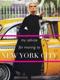 ADVICE FOR MOVING TO NEW YORK