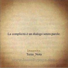 """""""La complicidad es un diálogo sin palabras"""" #complicità"""
