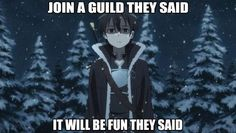 sword art online - the amount of fun he had in that 1 episode.