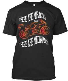 There are miracles and there are mechanics store : https://teespring.com/stores/mechanic-5