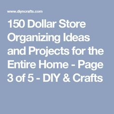 150 Dollar Store Organizing Ideas and Projects for the Entire Home - Page 3 of 5 - DIY & Crafts