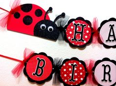 Ladybug Birthday Banner, Maybe for Lily's room or party