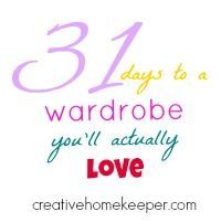 31 Days to a Wardrobe You'll Actually love, a complete step-by-step process to not only cleaning out your closet but also to intentionally think about how you approach the clothing you currently have to build amazing outfits that you will actually love to wear.
