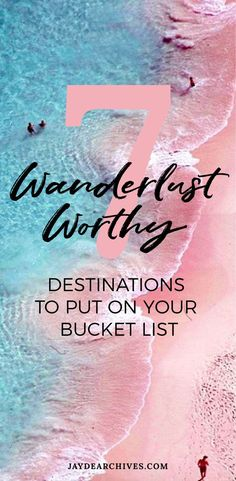 7 Wanderlust Worthy Destinations to put on your Bucket List | Jayde Archives 7 Ideas for beautiful and unusual Places to travel to.