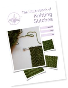 Knitting Stitches Free Ebook : 1000+ images about Knit Stitch on Pinterest Knitting, Knitting stitches and...