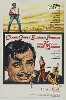The King and Four Queens    Directed by	Raoul Walsh  Produced by	David Hempstead  Written by	  Margaret Fitts  Richard Alan Simmons  Starring	Clark Gable  Eleanor Parker  Barbara Nichols  Jo Van Fleet  Music by	Alex North  Cinematography	Lucien Ballard  Editing by	Howard Bretherton  Distributed by	United Artists  Release date(s)	December 21, 1956