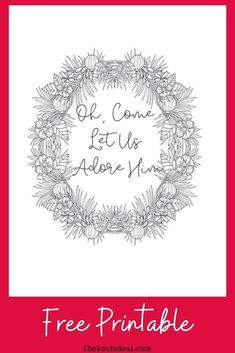 Oh, Come Let us Adore Him Christmas Quote Coloring page {Free Printable} Christmas Quotes, Family Christmas, Christmas Crafts, Christmas Decorations, Quote Coloring Pages, Free Adult Coloring Pages, Christmas Traditions, Free Printables, Let It Be