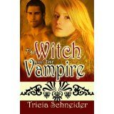 The Witch And The Vampire (Kindle Edition)By Tricia Schneider