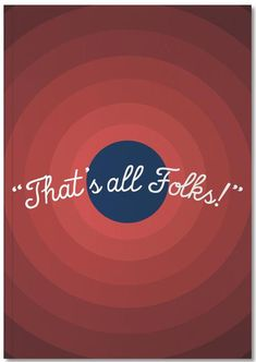 That's All Folks par The Poster Kid Looney Tunes Party, Looney Tunes Cartoons, Retro Cartoons, Old Cartoons, Looney Tunes Wallpaper, Cartoon Wallpaper, Old Cartoon Network Shows, Disney Phone Wallpaper, Iphone Wallpaper